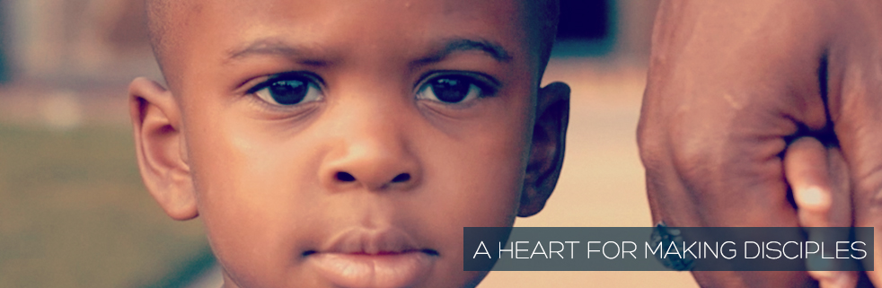 heart for making disciples